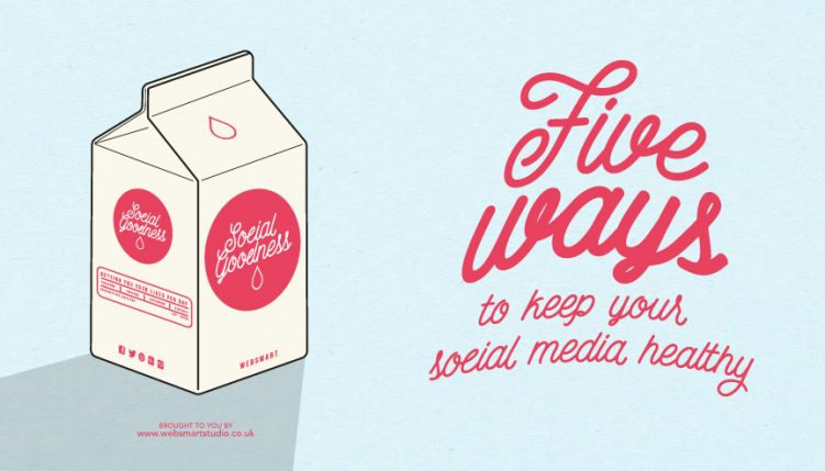 5 ways to keep your Social Media Healthy